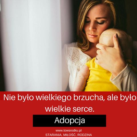Adopcja adoptowałam dziecko