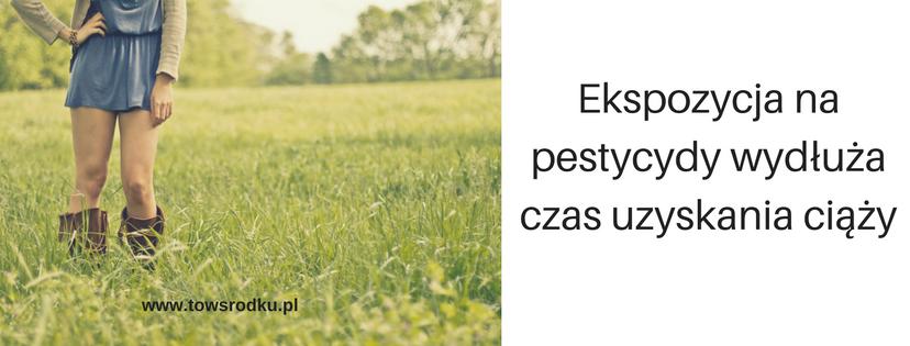 pestycydy płodność