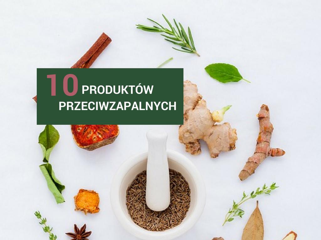10 produktów, które warto wprowadzić do diety mając stan zapalny