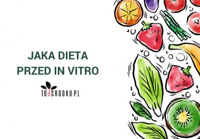dieta przed in vitro